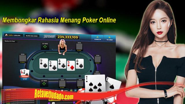 Bongkar Rahasia Poker Online