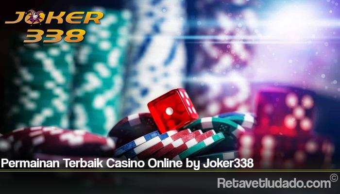 Permainan Terbaik Casino Online by Joker338
